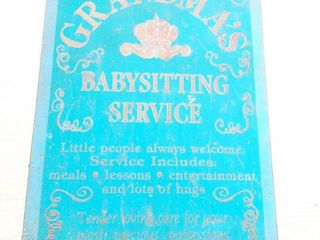 Grandmas Babysitting Service Metal Sign