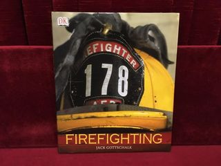 Firefighting by Jack Gottschalk  c 2002