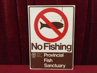 No Fishing Sign 11 75  x 16 75