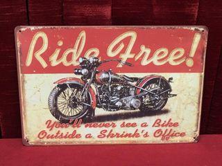 Ride Free Tin Sign   Repro 12  x 8