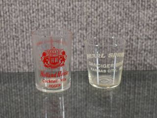 lot of 2 Holland House Cocktail Jigger  Pearl Springs Shot glass   Shot Glass   Danciger Bros  Kansas City MO   2 1 2  and 2  T