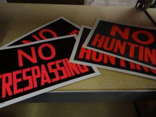 2 No Trespassing Signs and 2 No Hunting Signs