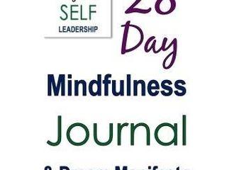 28 DAY MINDFUlNESS JOURNAl AND DREAM MANIFESTO