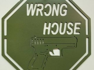 11 5 X 11 5 Heavy Steel Sign  Wrong House  Powder Coated Green