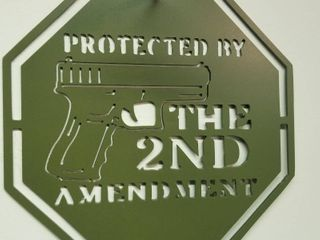 11 5 X 11 5 Heavy Steel Sign  Protected by the 2nd Amendment  Green Powder Coated