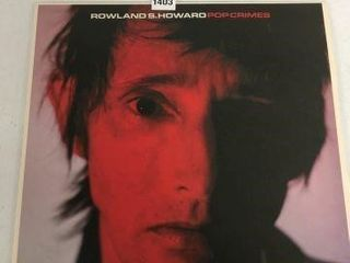 RECORD AlBUM ROWlAND S  HOWARD POPCRIMES