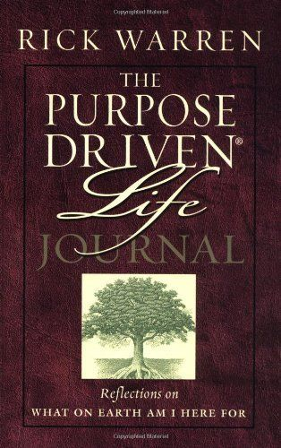 Purpose Driven life Journal  What on Earth Am I Here ForIJ