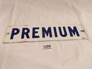 Premium  Porcelain Fuel Sign