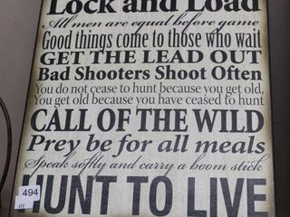 lIVE TO HUNT PlAQUE SIGN 123 X20
