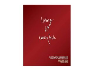 living Crazy love   by Francis Chan   Mark Beuving  Paperback