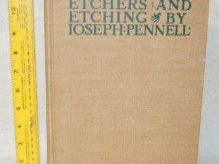 Etchers and Etching Book  4th Edition  by Ioseph Pennell