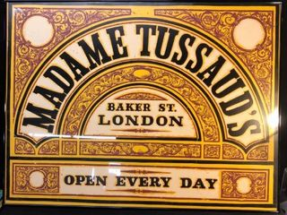 Madame Tussaudas Sign Print Framed location near Shelf P4