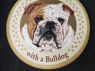 life is Better with a Bulldog Plaque
