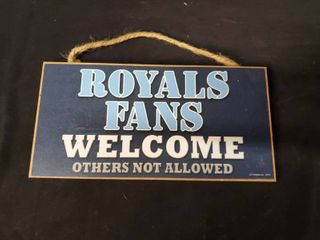 Royals Fans Welcome Plaque