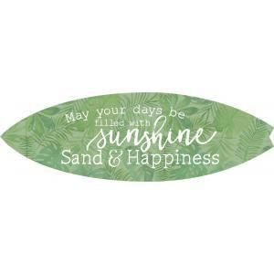 P  Graham Dunn  May All Your Days Be Filled With Sunshine Sand And Happiness  Sign   32  Wide    RETAIl  29 99