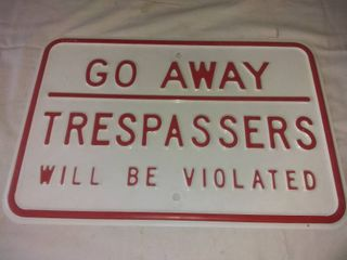 A Cool Metal Trespassers Go away Sign In Excellent Condition