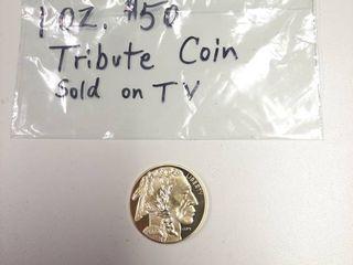 Tribute Coin   1oz  50 Tribute Coin