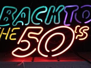 Back To The 50 s Neon Sign