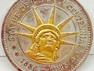 Statue of liberty Centennial Coin   1886   1986 100th Anniversary   The Gift of Freedom