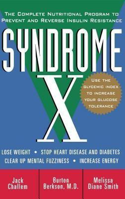 Syndrome X   by Jack Challem  Hardcover