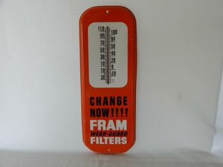 FRAM FIlTERS  CHANGE NOW  S S METAl THERMOMETER