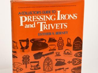 1977 PRESSING IRONS   TRIVETS HARD COVER BOOK DUST