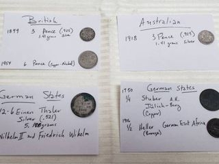 Coins of Britain  Australia and German States   1899 British 3 Pence   1954 British 6 Pence  1918 Australian 3 Pence  and 1842 1 6 Einen Thaler  1750 1 4 Stuber   1906 1 2 Heller German East Africa