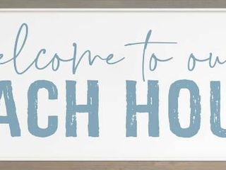 P  Graham Dunn  Welcome to Our Beach House  large Sign 16  x 45   RETAIl  89 99