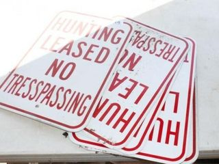 6 Hunting leased No Trespassing Signs