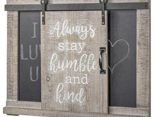 The Gray Barn  Always Stay Humble and Kind  Chalkboard Message Board