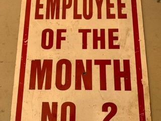 Employee Of The Month No  2 Metal Sign location Front Storage