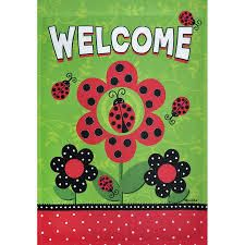 Rain or Shine   lady Bugs Welcome   Flag Banner