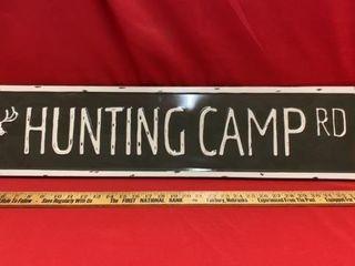METAl SIGN  HUNTING CAMP ROAD