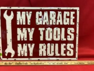 METAl SIGN  MY GARAGE MY TOOlS MY RUlES