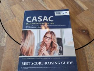 CASAC Exam Study Guide 2020 2021  Addiction Counseling Exam Prep Review Book and Practice Test