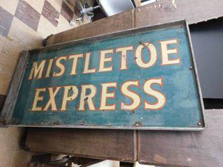 Mistletoe Express metal sign