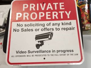 private property no soliciting of any kind video surveillance in progress sign
