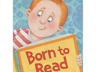 Born to Read  Hardcover  by Judy Sierra RETAIl 11 99