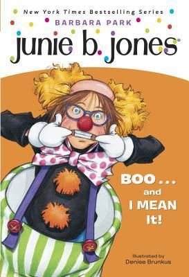 Boo     and I Mean It    Junie B  First Grader   Reprint   Paperback  by Barbara Park RETAIl 4 99