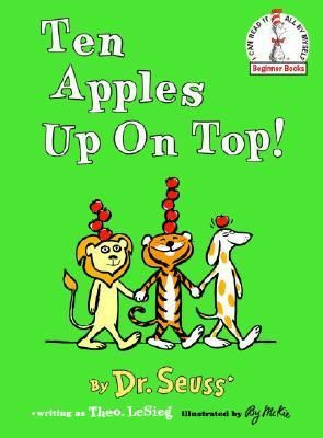 Ten Apples Up on Top   Beginner Books Series   Reissue   Hardcover  by Dr Seuss RETAIl  9 99