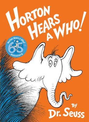 Horton Hears a Who   Reissue   Hardcover  by Dr Seuss RETAIl  9 99