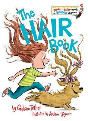 Hair Book    Bright and Early Books  by Graham Tether  Hardcover  RETAIl  9 99