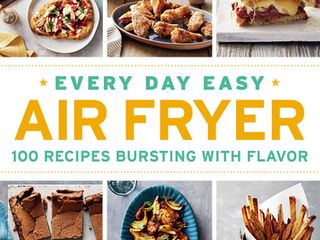 Every Day Easy Air Fryer   100 Recipes Bursting With Flavor   by Urvashi Pitre  Paperback