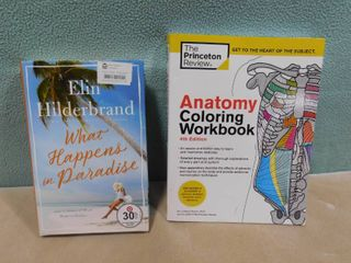 lot of 2 books  one is the princeton review anatomy coloring book  other is Elin Hilderbrand what happens in paradise