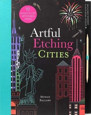 Artful Etching   Cities    Artful Etching  by Mohan Ballard  Paperback