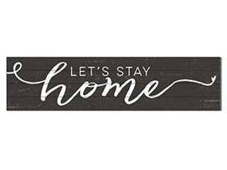 Kindred Hearts 40 x10  lets Stay Home Shiplap Wall Sign  Brown
