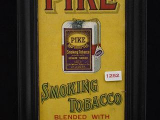 1920 s Pike Smoking Tobacco chromolithograph advertising sign