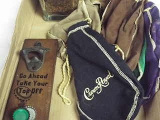 Crown royal bag s  a bottle and bottle opener