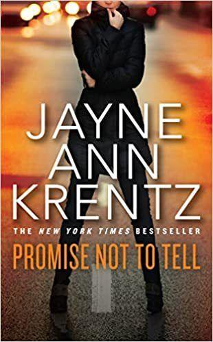 Promise Not to Tell by Jayne Ann Krentz  RETAIl  7 98