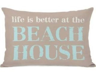 One Bella Casa life is Better at the Beach House Throw Pillow by OBC  14 x 20  Tan Aqua